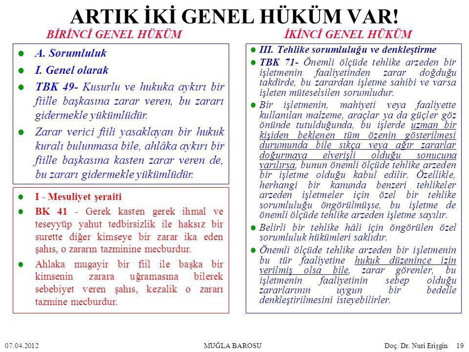 ARTIK İKİ GENEL HÜKÜM VAR!