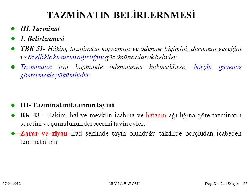 TAZMİNATIN BELİRLERNMESİ