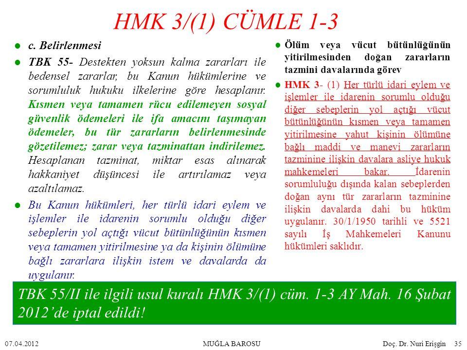 HMK 3/(1) CÜMLE 1-3 c. Belirlenmesi.