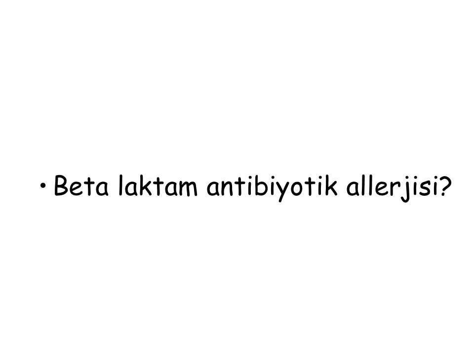 Beta laktam antibiyotik allerjisi
