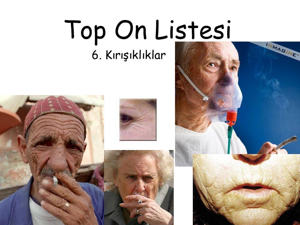 Top On Listesi 6. Kırışıklıklar