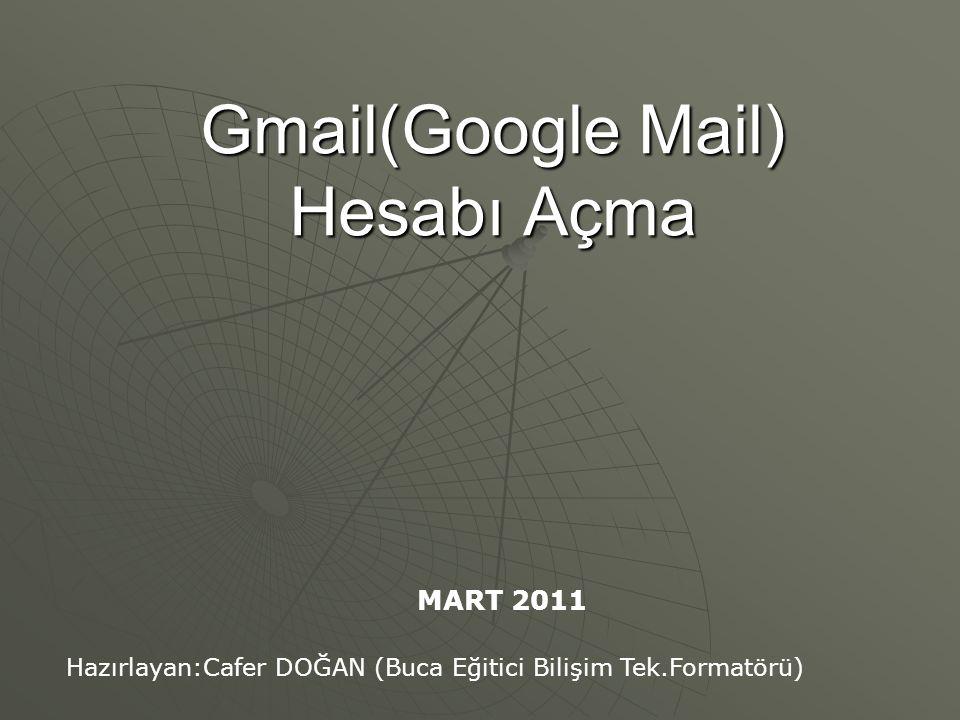 Gmail(Google Mail) Hesabı Açma
