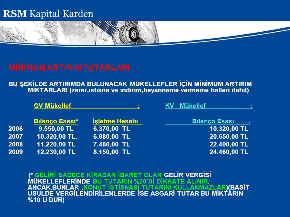 RSM Kapital Karden MİNİMUM ARTIRIM TUTARLARI