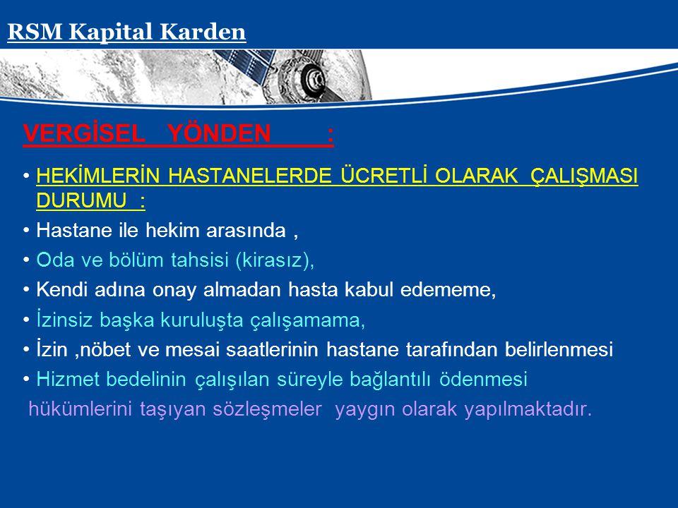 VERGİSEL YÖNDEN : RSM Kapital Karden