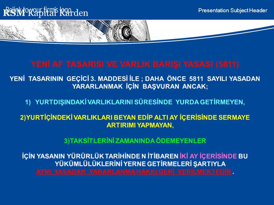 RSM Kapital Karden YENİ AF TASARISI VE VARLIK BARIŞI YASASI (5811)