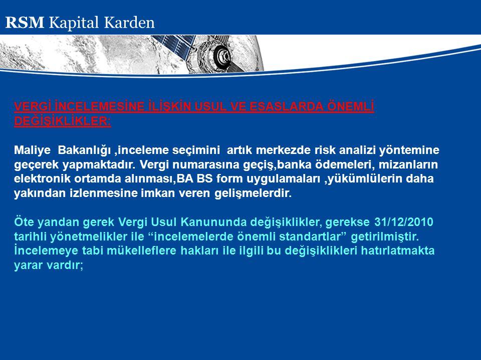 RSM Kapital Karden VERGİ İNCELEMESİNE İLİŞKİN USUL VE ESASLARDA ÖNEMLİ DEĞİŞİKLİKLER: