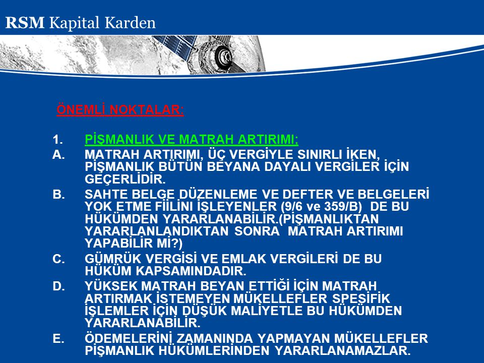 RSM Kapital Karden ÖNEMLİ NOKTALAR: PİŞMANLIK VE MATRAH ARTIRIMI;