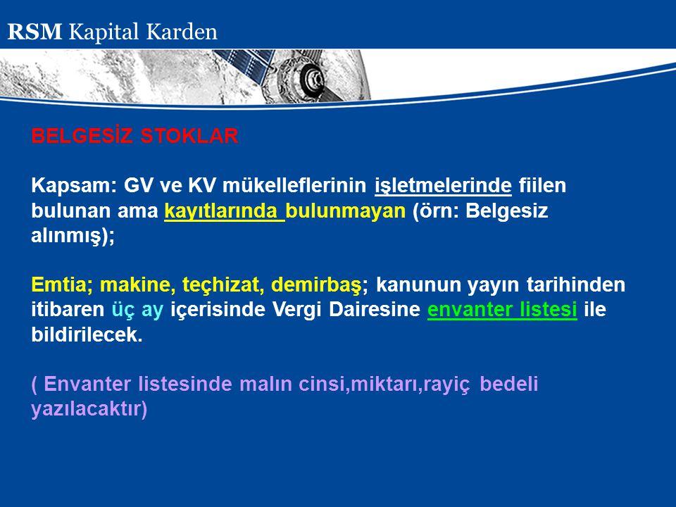 RSM Kapital Karden BELGESİZ STOKLAR