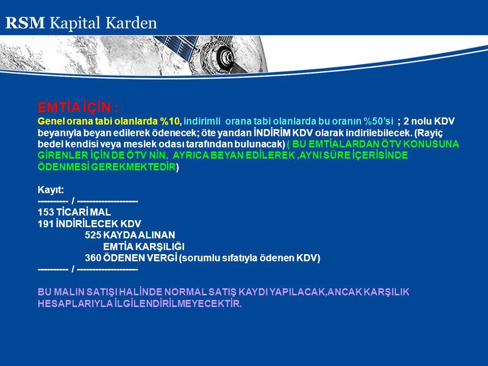 RSM Kapital Karden EMTİA İÇİN :