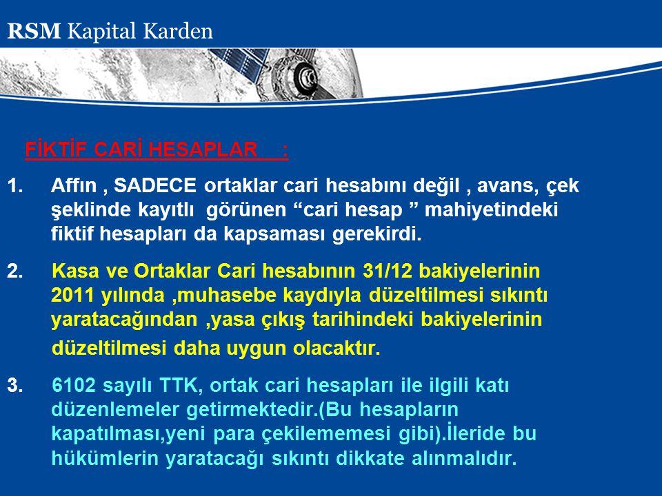 RSM Kapital Karden FİKTİF CARİ HESAPLAR :