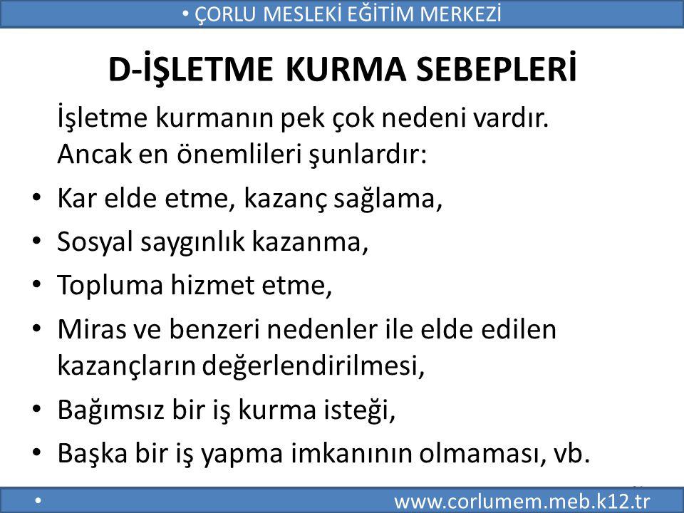 D-İŞLETME KURMA SEBEPLERİ