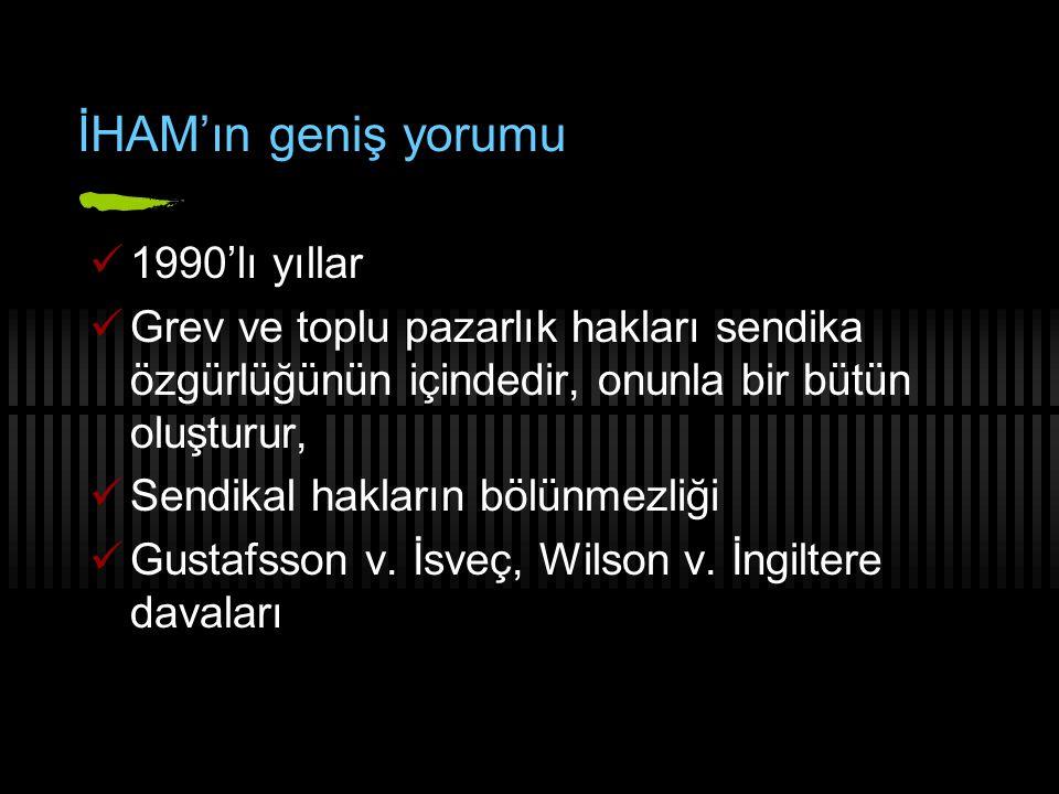 İHAM'ın geniş yorumu 1990'lı yıllar