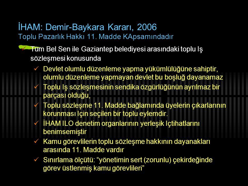 İHAM: Demir-Baykara Kararı, 2006 Toplu Pazarlık Hakkı 11