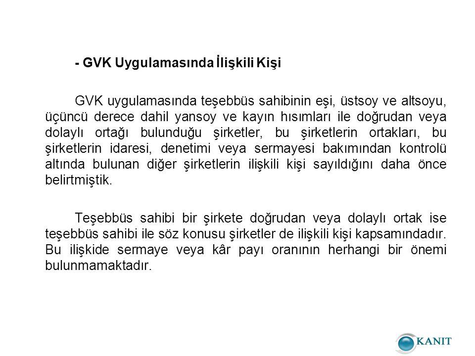 - GVK Uygulamasında İlişkili Kişi