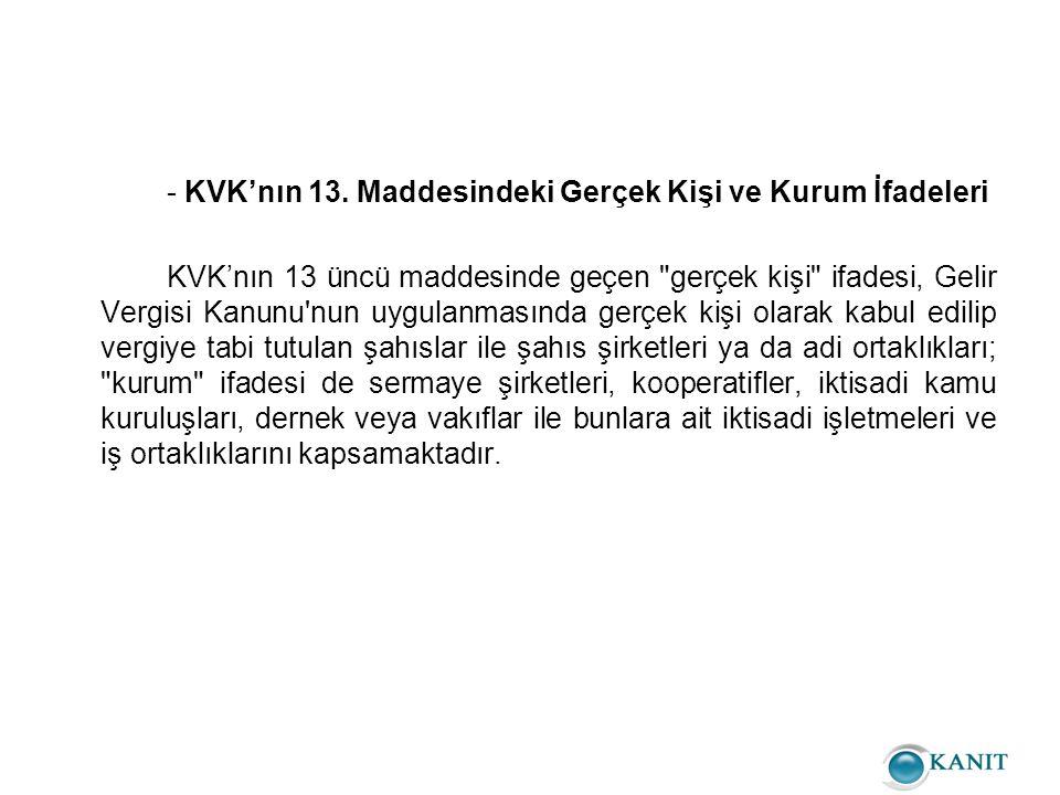 - KVK'nın 13. Maddesindeki Gerçek Kişi ve Kurum İfadeleri