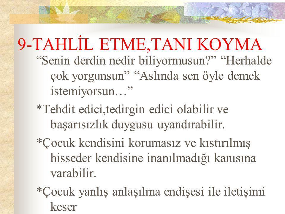 9-TAHLİL ETME,TANI KOYMA