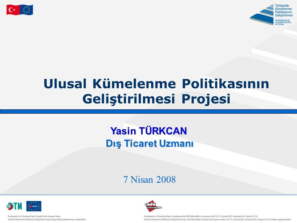 Ulusal Kümelenme Politikasının Geliştirilmesi Projesi