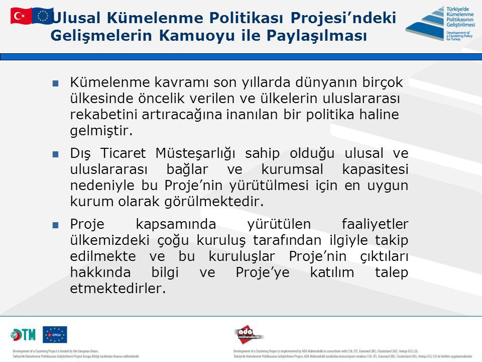 Ulusal Kümelenme Politikası Projesi'ndeki Gelişmelerin Kamuoyu ile Paylaşılması