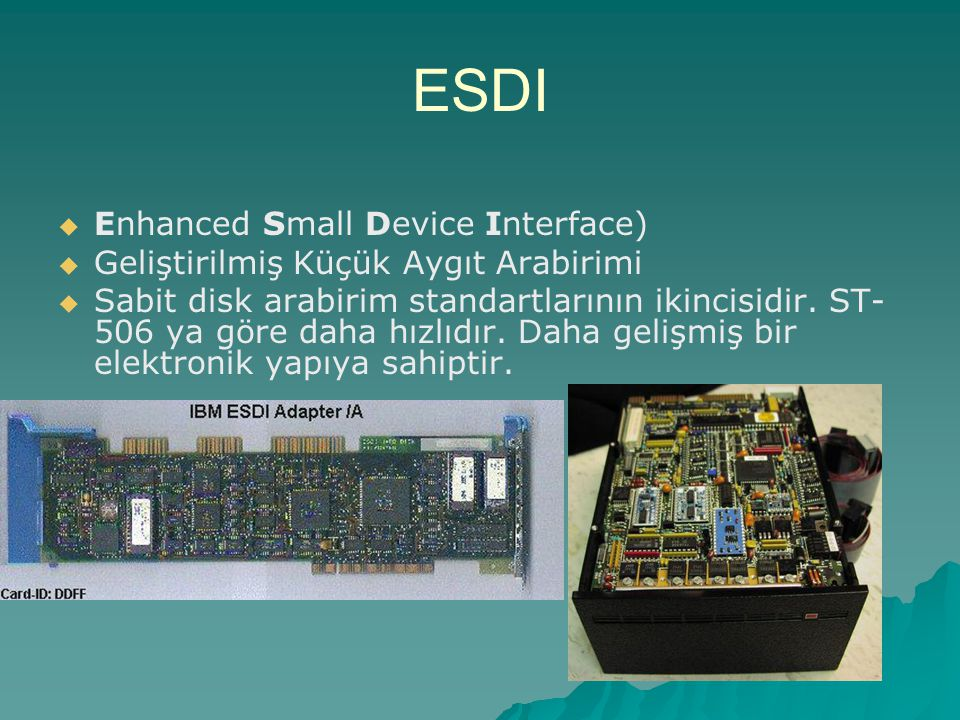 ESDI Enhanced Small Device Interface)