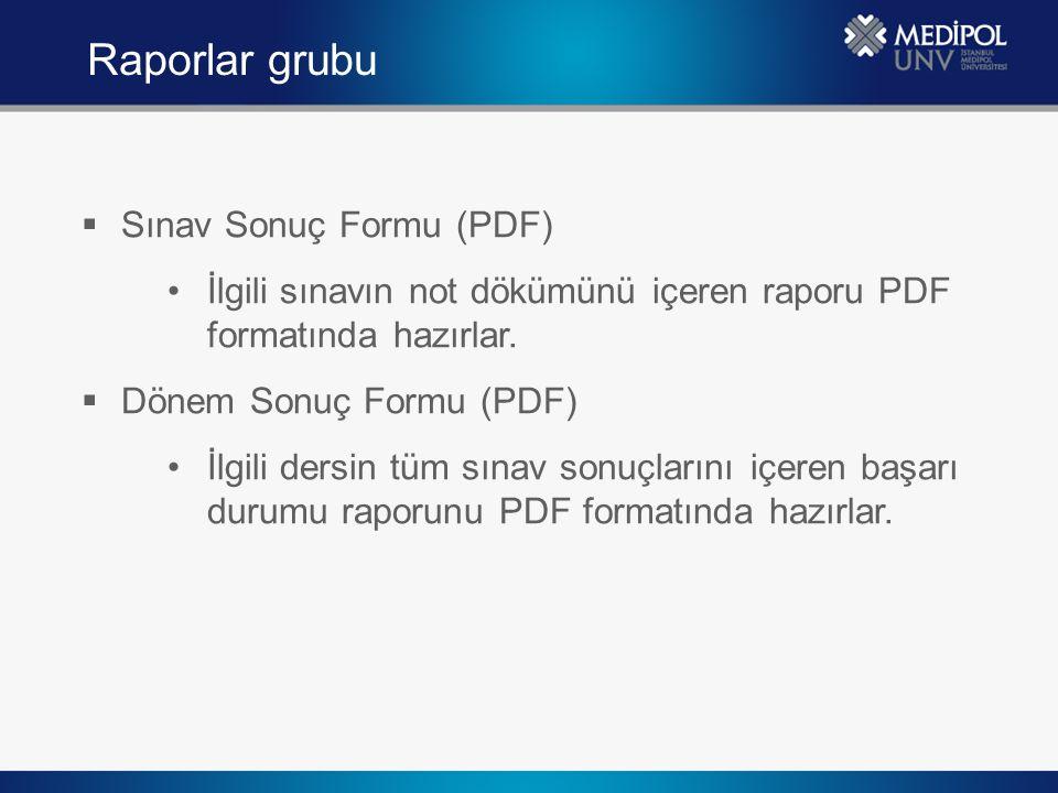 Raporlar grubu Sınav Sonuç Formu (PDF)