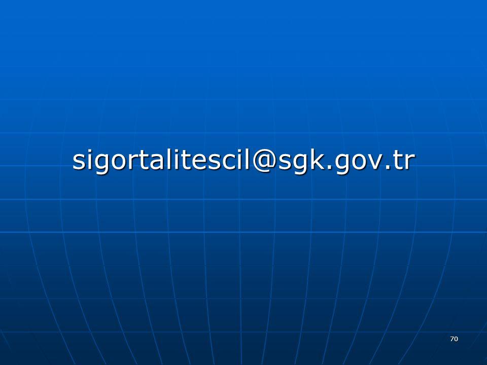 sigortalitescil@sgk.gov.tr