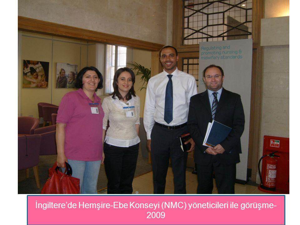 İngiltere'de Hemşire-Ebe Konseyi (NMC) yöneticileri ile görüşme- 2009