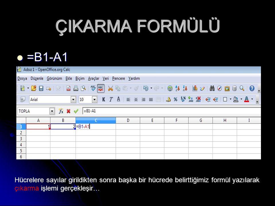 ÇIKARMA FORMÜLÜ =B1-A1.