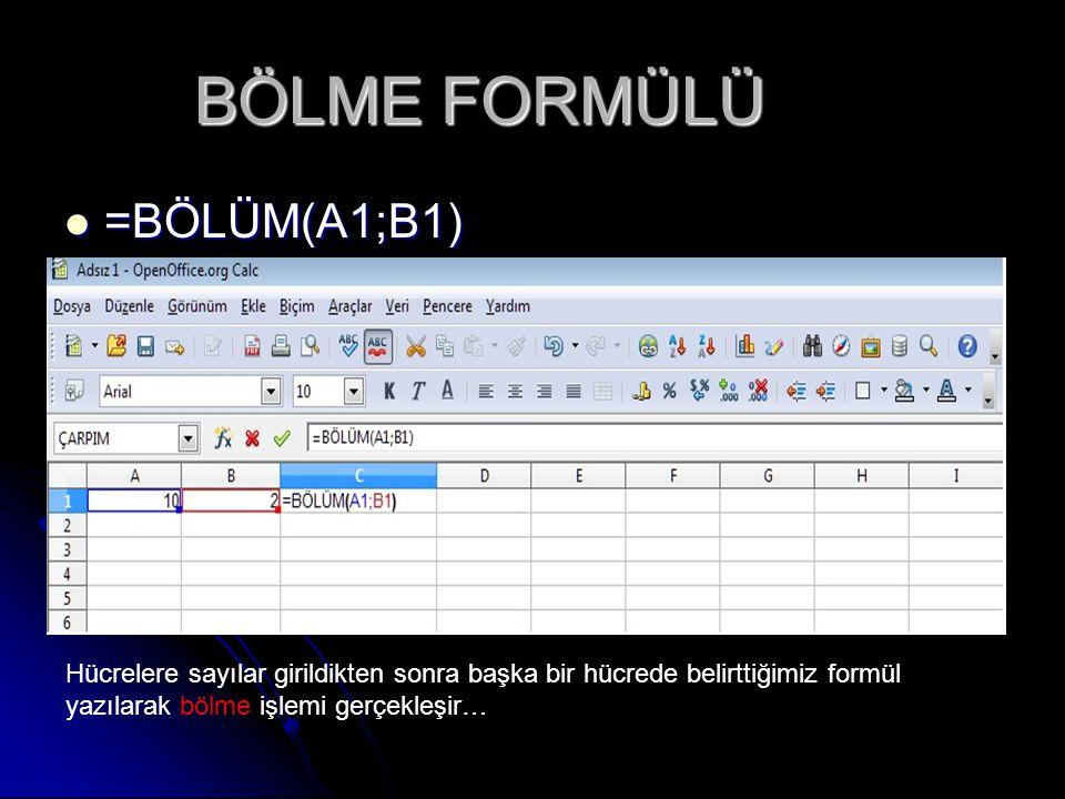 BÖLME FORMÜLÜ =BÖLÜM(A1;B1)