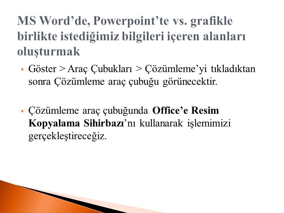 MS Word'de, Powerpoint'te vs