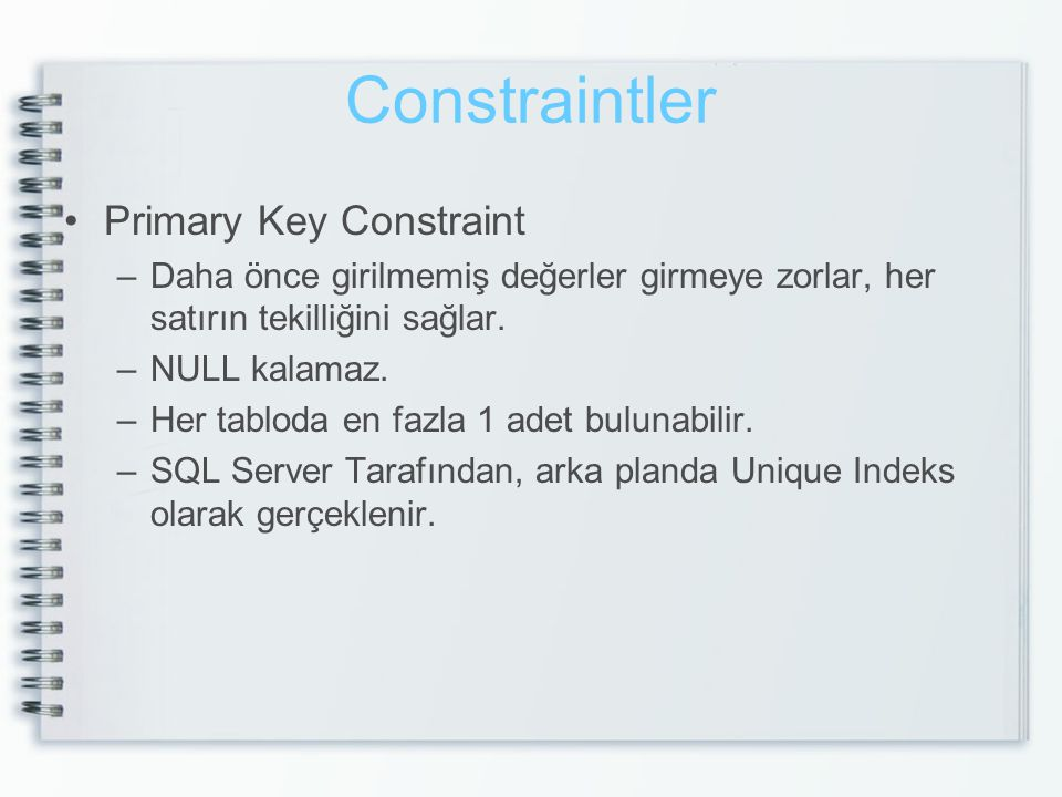 Constraintler Primary Key Constraint