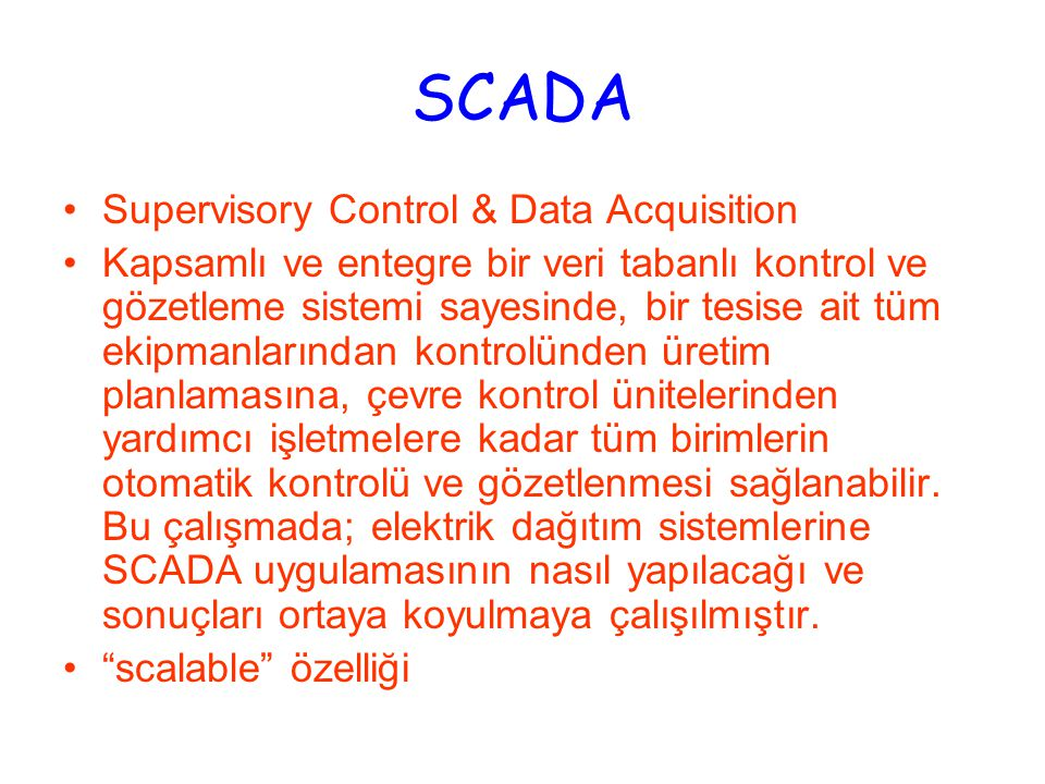 SCADA Supervisory Control & Data Acquisition