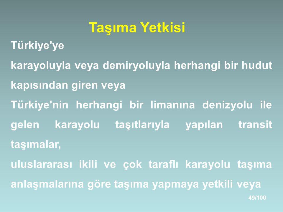 Taşıma Yetkisi Türkiye ye
