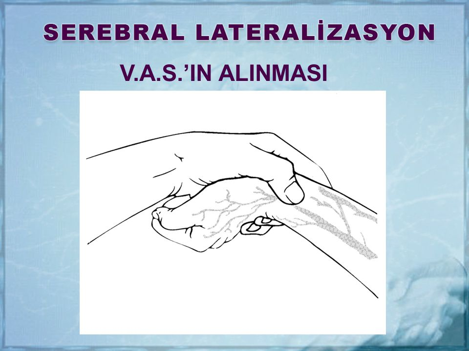 V.A.S.'IN ALINMASI