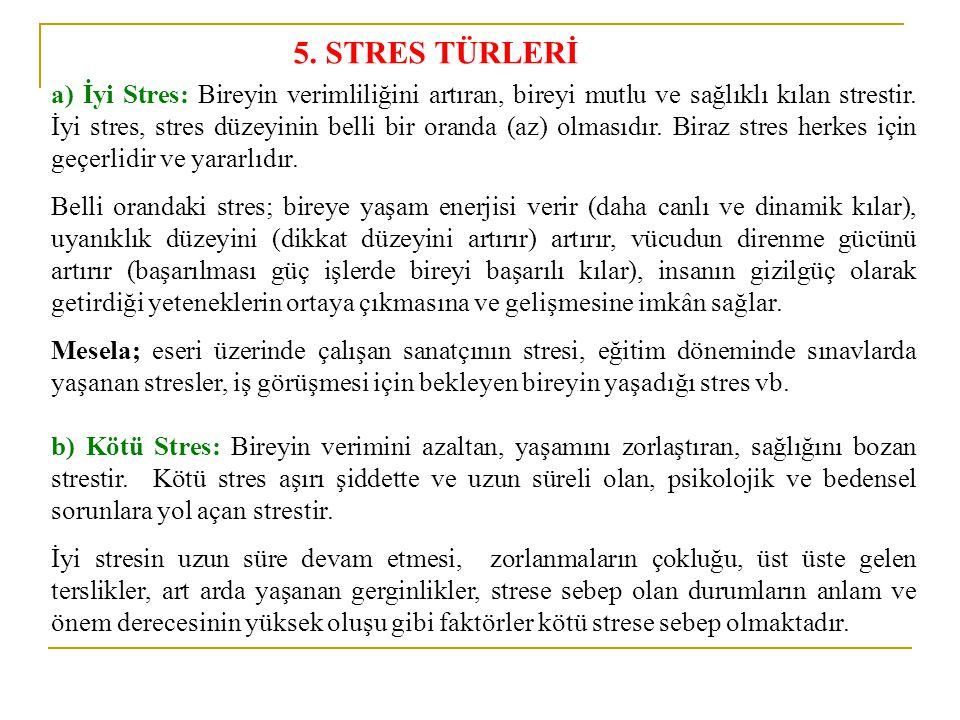 5. STRES TÜRLERİ