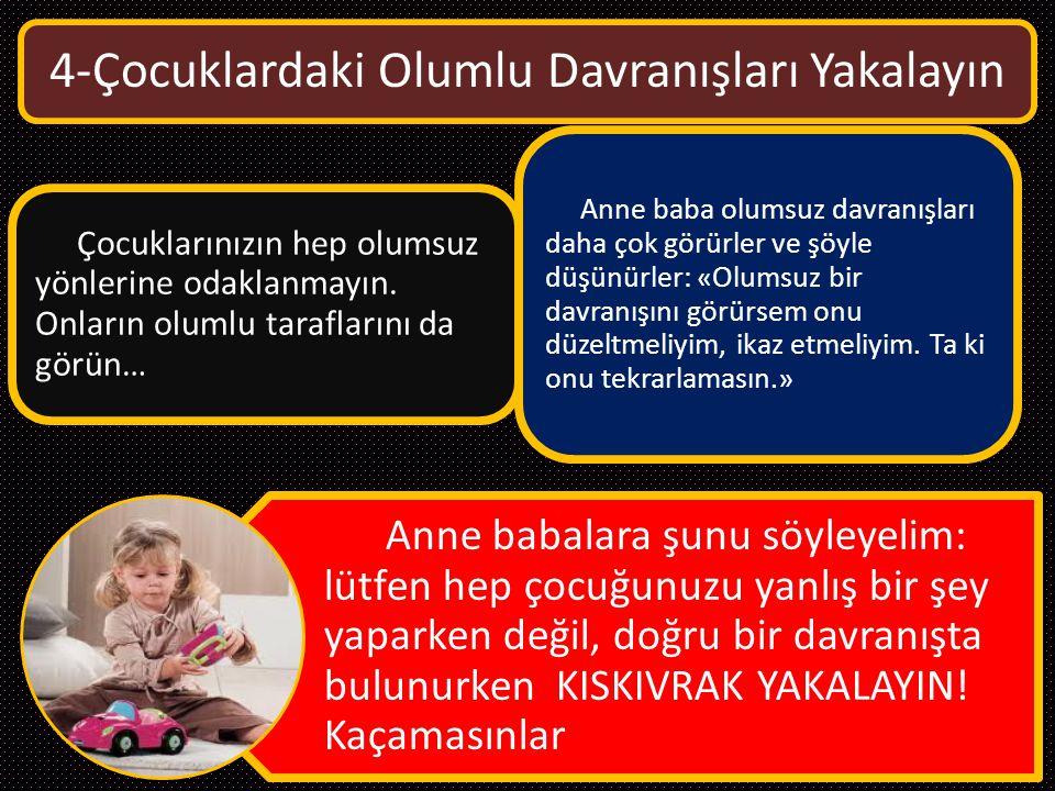 4-Çocuklardaki Olumlu Davranışları Yakalayın