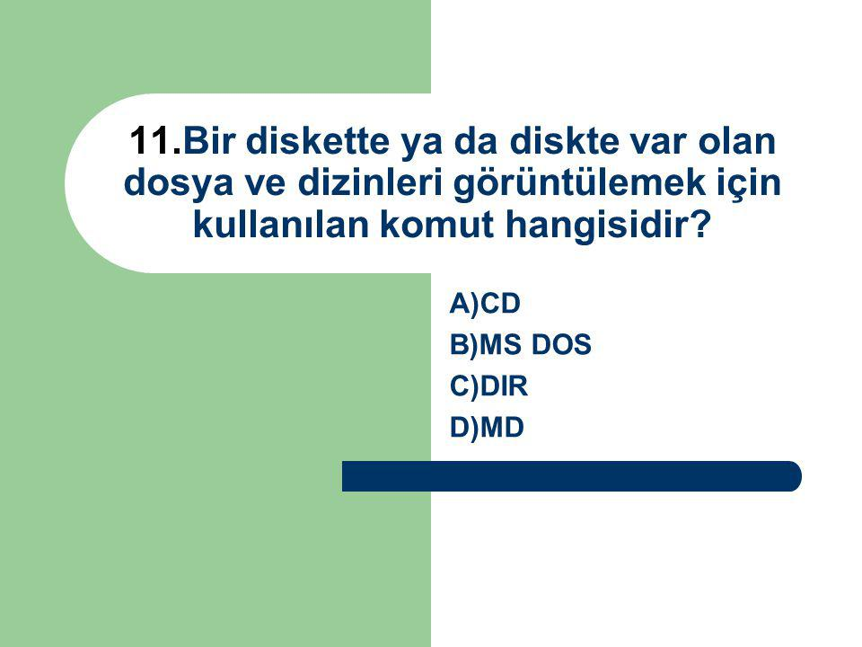 A)CD B)MS DOS C)DIR D)MD