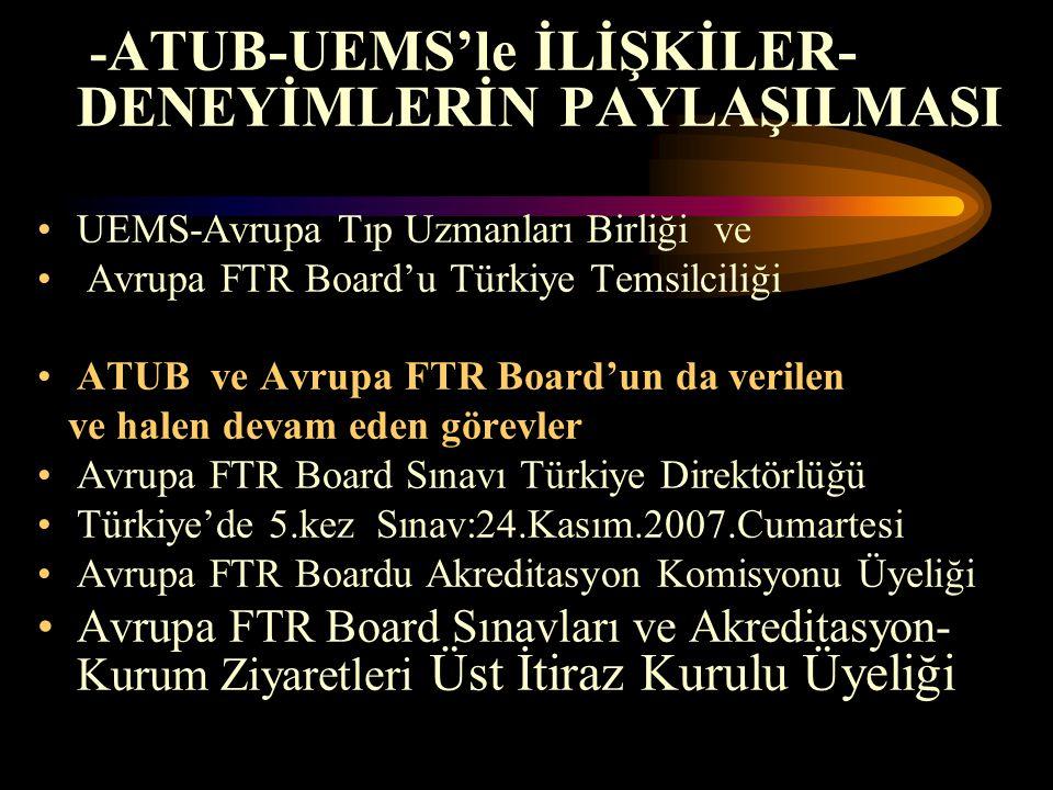 -ATUB-UEMS'le İLİŞKİLER-DENEYİMLERİN PAYLAŞILMASI