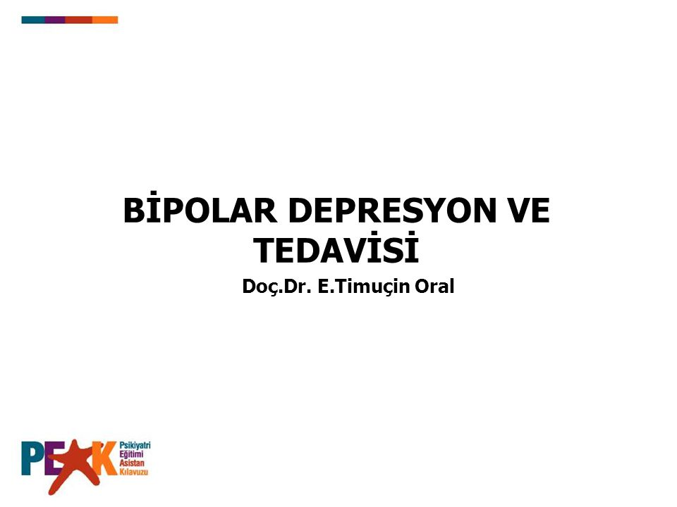 BİPOLAR DEPRESYON VE TEDAVİSİ