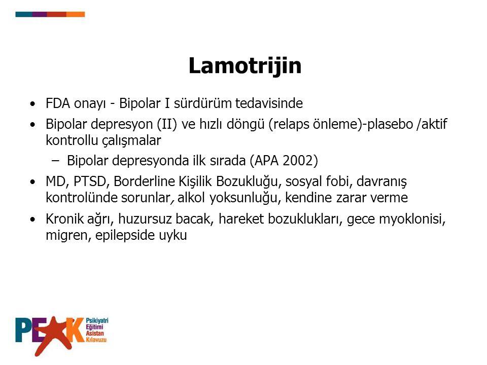 Lamotrijin FDA onayı - Bipolar I sürdürüm tedavisinde