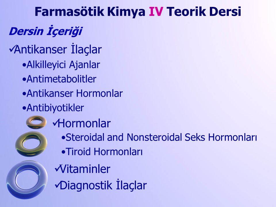 Farmasötik Kimya IV Teorik Dersi
