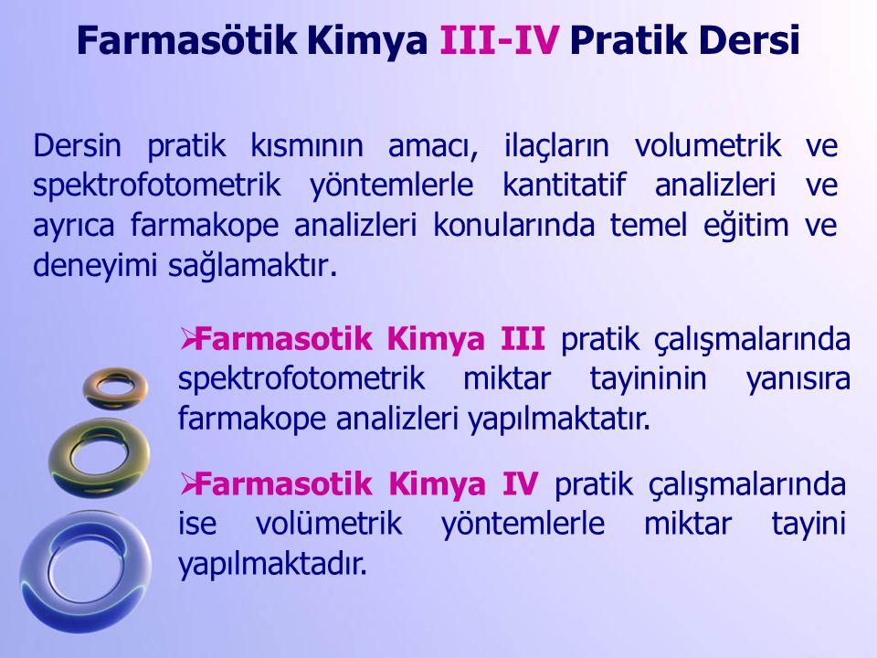 Farmasötik Kimya III-IV Pratik Dersi