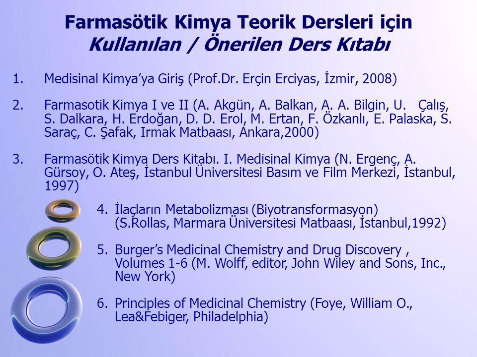 Farmasötik Kimya Teorik Dersleri için Kullanılan / Önerilen Ders Kıtabı