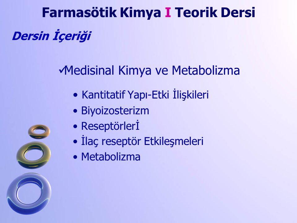 Farmasötik Kimya I Teorik Dersi