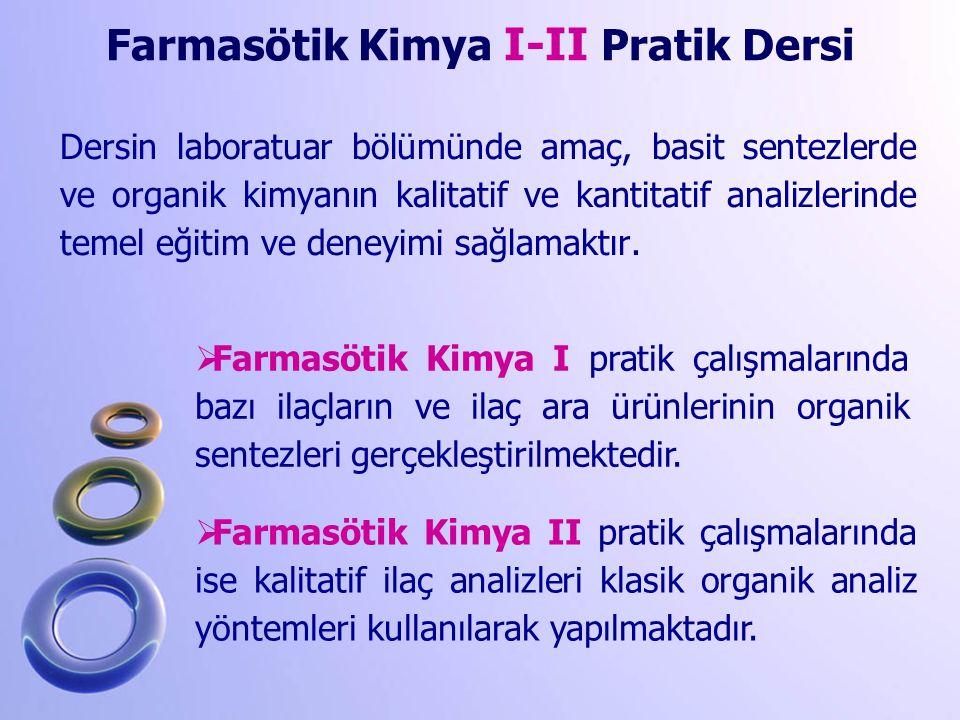 Farmasötik Kimya I-II Pratik Dersi