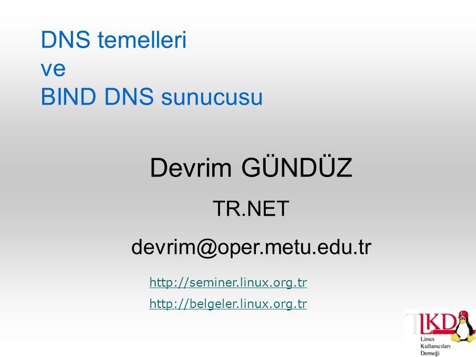 DNS temelleri ve BIND DNS sunucusu