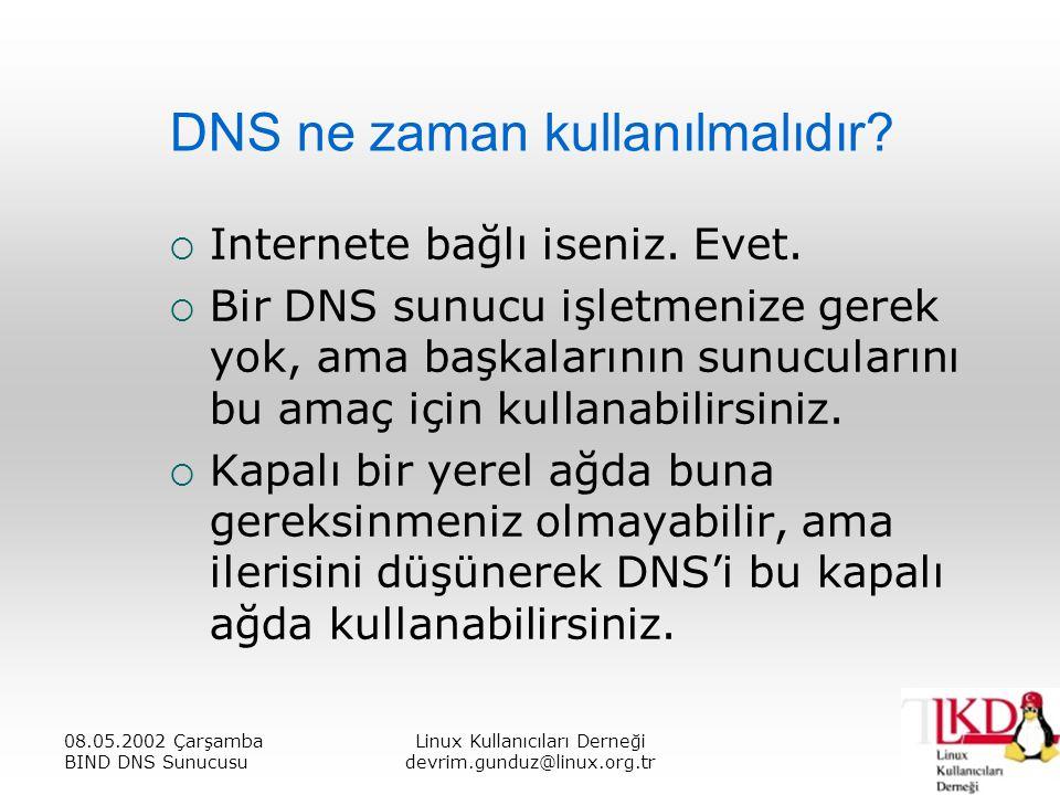 DNS ne zaman kullanılmalıdır