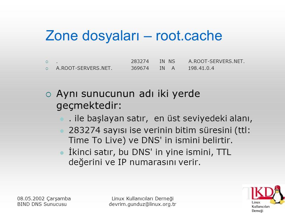 Zone dosyaları – root.cache