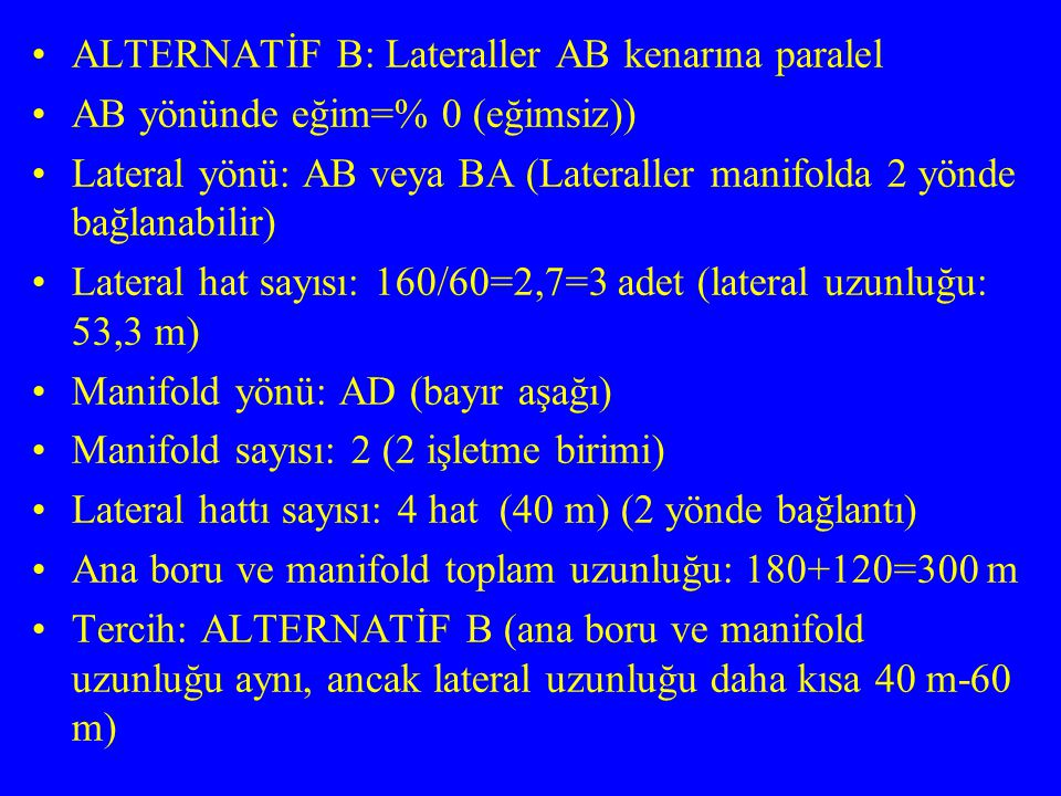 ALTERNATİF B: Lateraller AB kenarına paralel