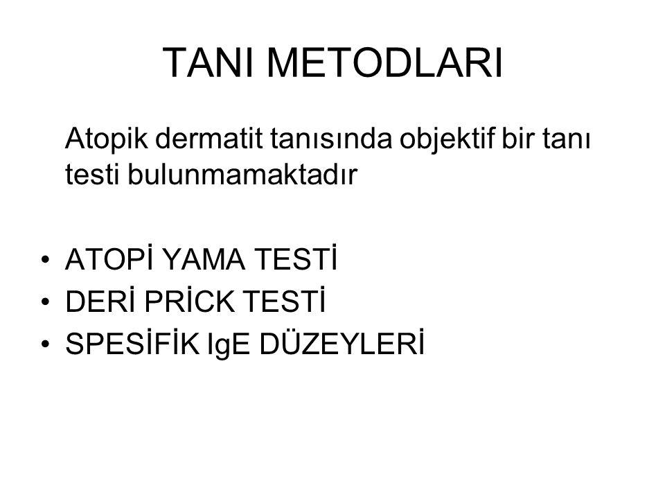 TANI METODLARI Atopik dermatit tanısında objektif bir tanı testi bulunmamaktadır. ATOPİ YAMA TESTİ.