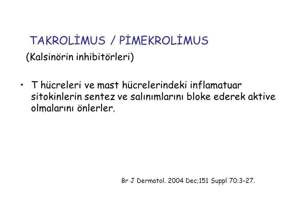 TAKROLİMUS / PİMEKROLİMUS
